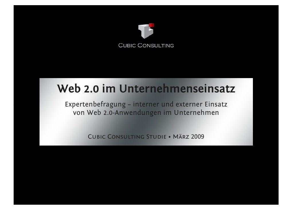 Web 2.0 im Unternehmenseinsatz  Expertenbefragung – interner und externer Einsatz    von Web 2.0-Anwendungen im Unternehme...