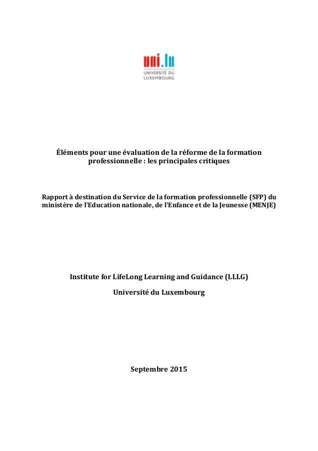 Éléments pour une évaluation de la réforme de la formation professionnelle : les principales critiques Rapport à destinati...