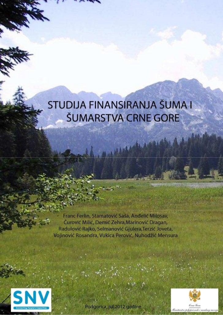 Studija finansiranja šuma i šumarstva Crne Gore 2012