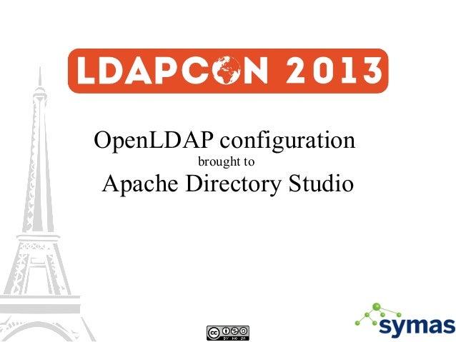 OpenLDAP configuration brought to Apache Directory Studio