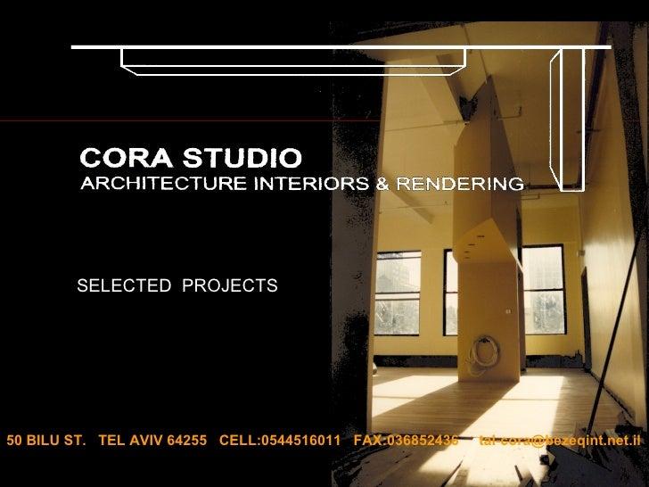 Studio Cora סטודיו קורה אדריכלים 2008