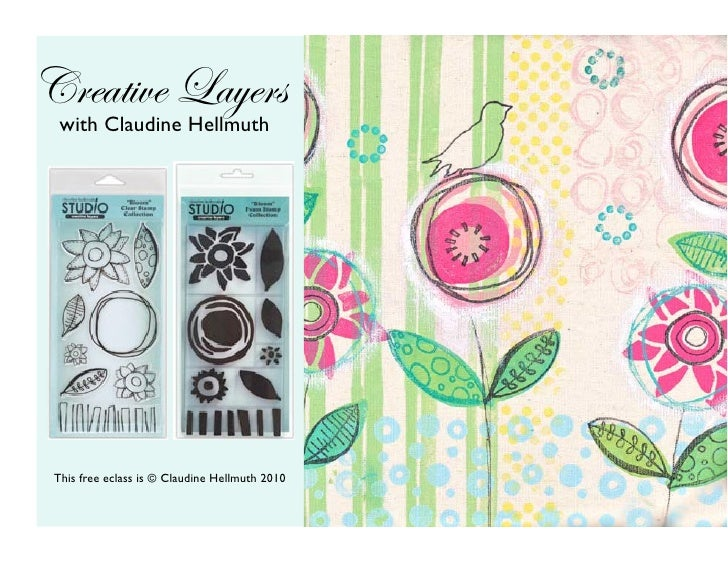 Claudine Hellmuth Studio Free Class Using Creative Layers Stamps