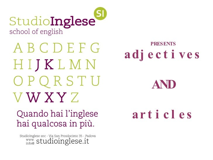 Studio inglese presents adjectives and articles elementary