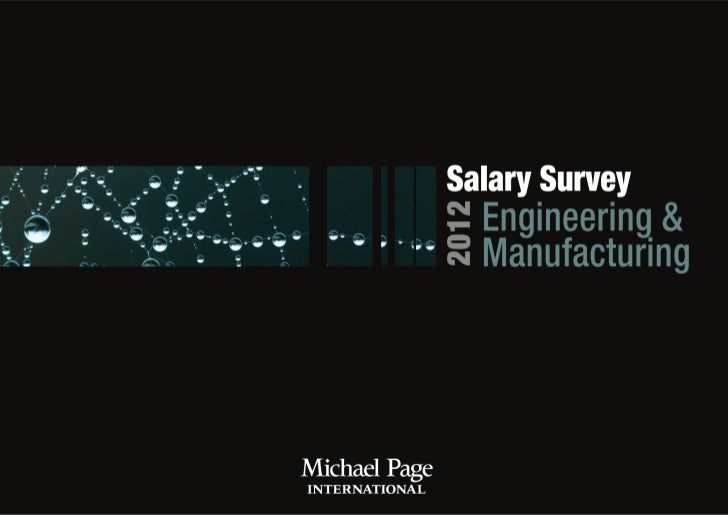 3   Michael Page                                                                Salary Survey 2012 - Engineering & Manufac...