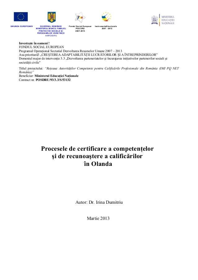Studiu comparativ Regatul Tarilor de jos - Olanda - Irina Dumitriu - iunie2013