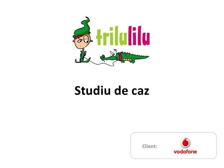 Studiu De Caz   Vodafone