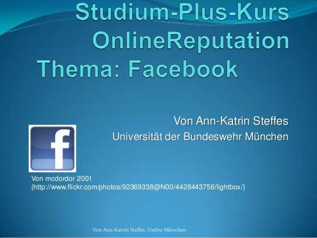 Von Ann-Katrin Steffes                         Universität der Bundeswehr MünchenVon mcdordor 2001(http://www.flickr.com/p...