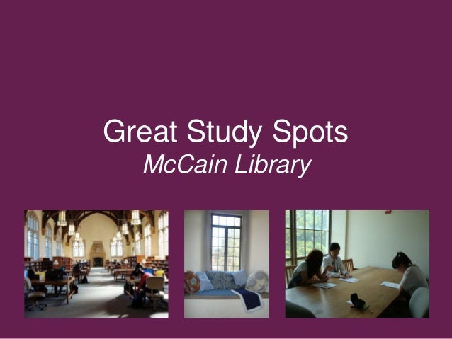 Great Study Spots McCain Library