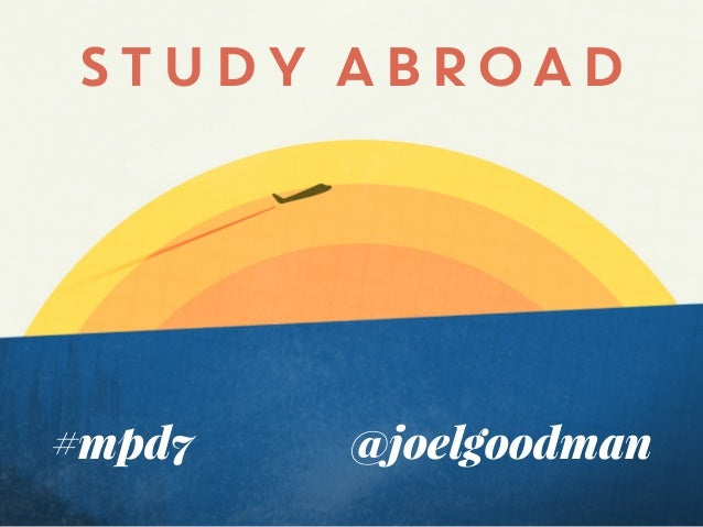 Study Abroad: Borrowing Ideas, Design, & Strategy from Beyond the Walls of Academia
