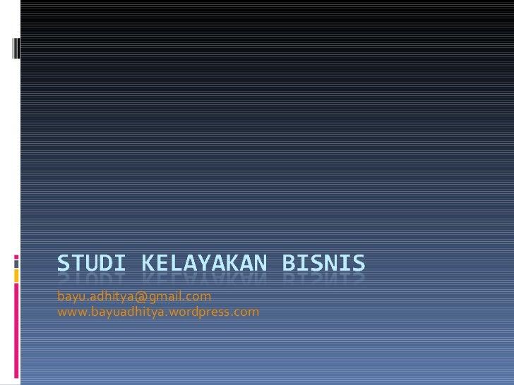 [email_address] www.bayuadhitya.wordpress.com