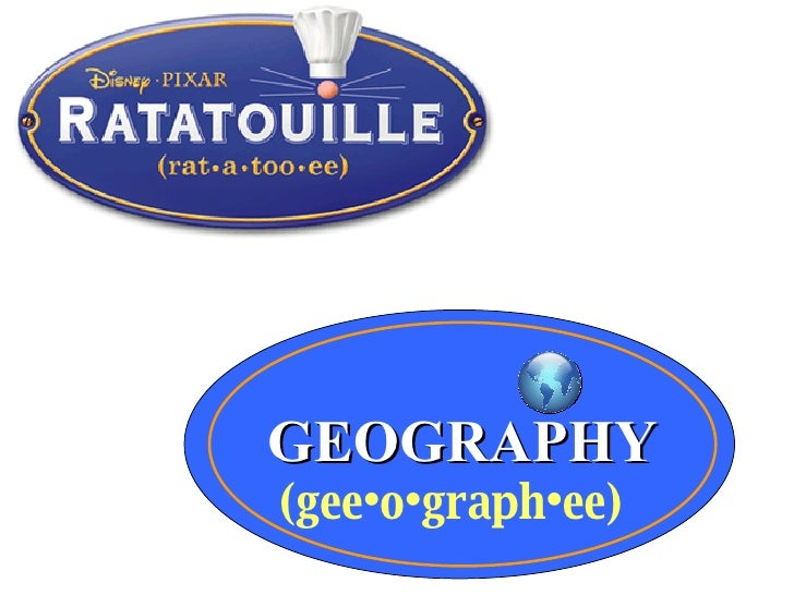 GEOGRAPHY (gee•o•graph•ee)