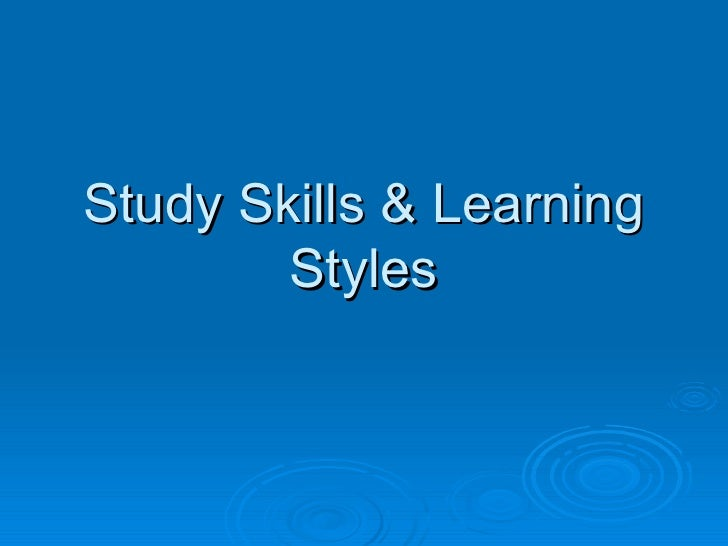 Study Skills & Learning Styles