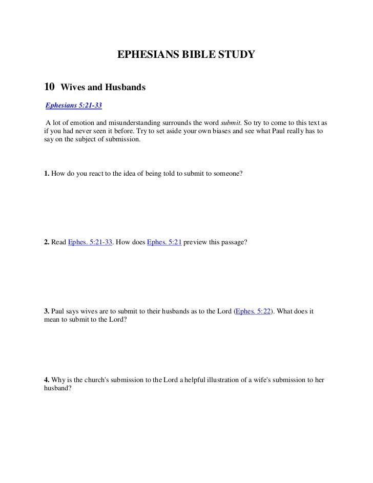 EPHESIANS BIBLE STUDY<br />10  Wives and Husbands<br />Ephesians 5:21-33<br />A lot of emotion and misunderstanding surr...