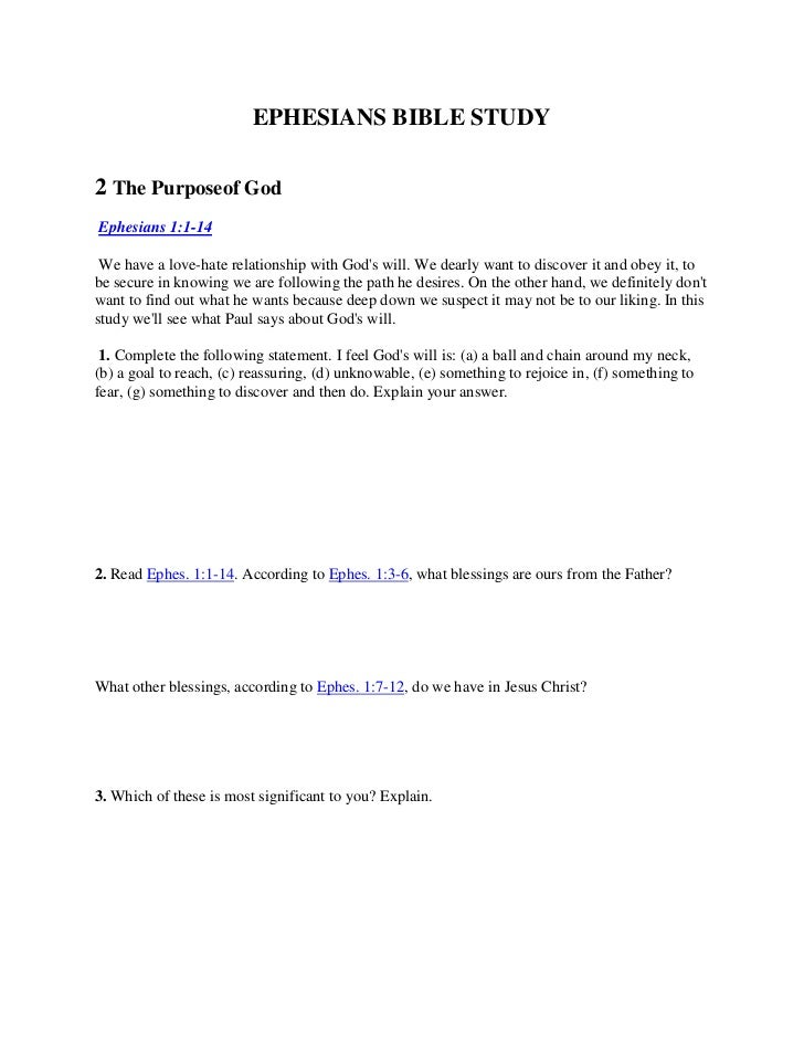 EPHESIANS BIBLE STUDY<br />2 The Purposeof God<br />Ephesians 1:1-14<br />We have a love-hate relationship with God's wi...