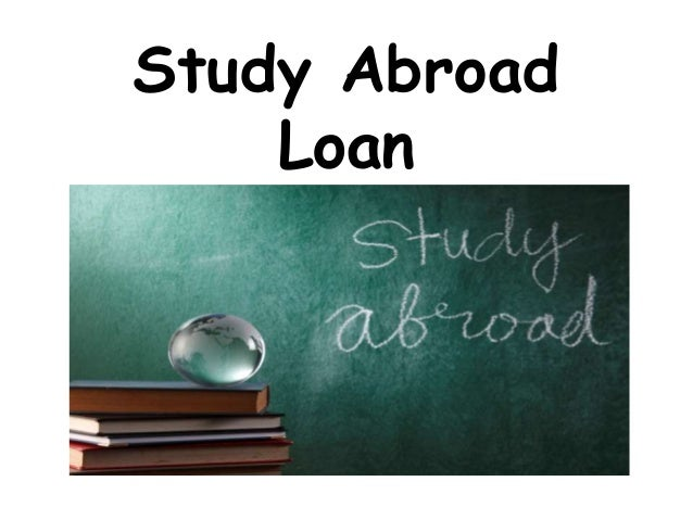 Study abroad loan how to fund your foreign education for Learn mortgage