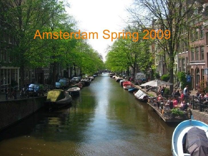 Amsterdam Spring 2009