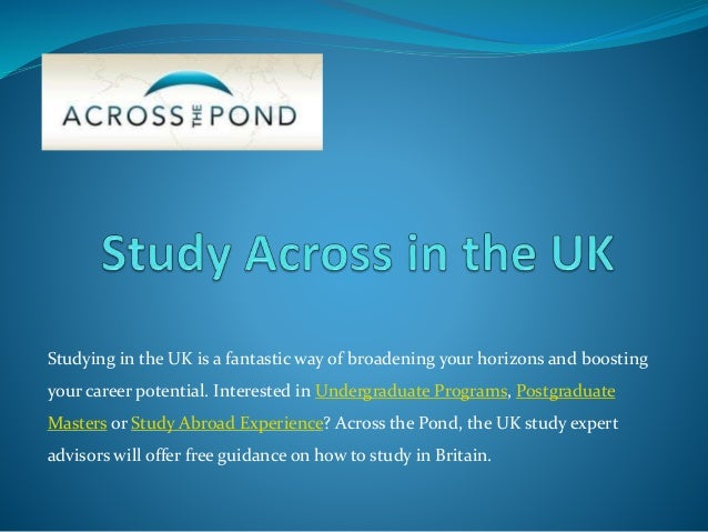 Study Full Time Degrees in England with Across The Pond