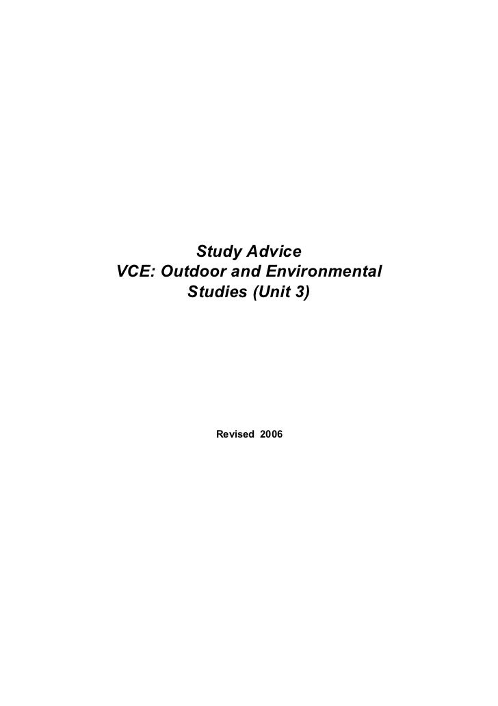 Study AdviceVCE: Outdoor and Environmental        Studies (Unit 3)           Revised 2006