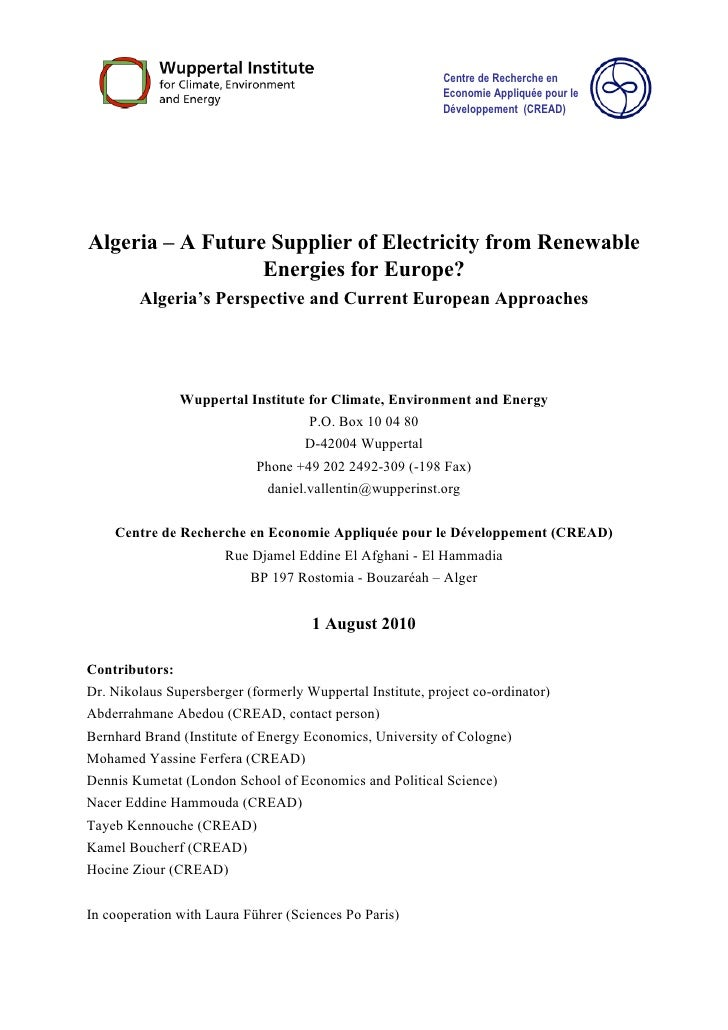 Algeria – A Future Supplier of Electricity from Renewable  Energies for Europe?