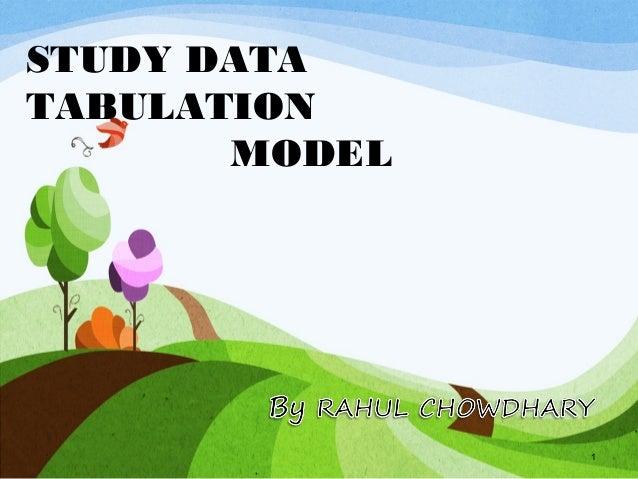 STUDY DATATABULATION       MODEL               1