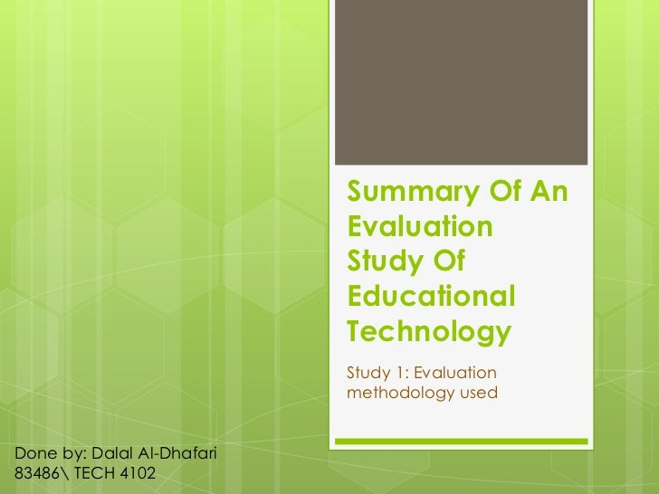 Summary Of An                            Evaluation                            Study Of                            Educati...