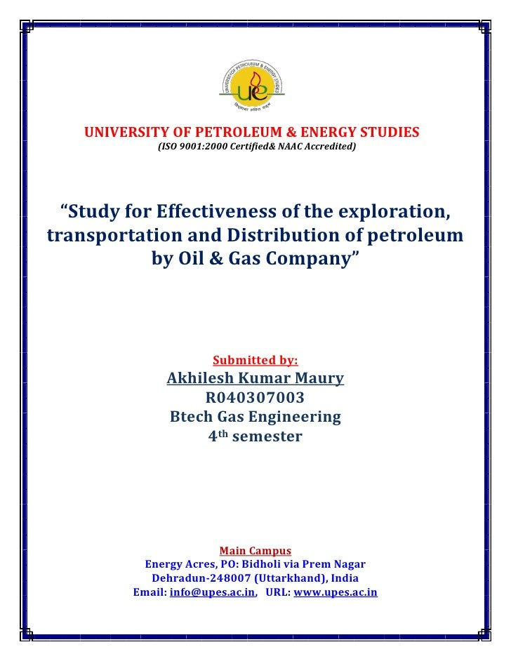 """UNIVERSITY OF PETROLEUM & ENERGY STUDIES              (ISO 9001:2000 Certified& NAAC Accredited)       """"Study for Effectiv..."""
