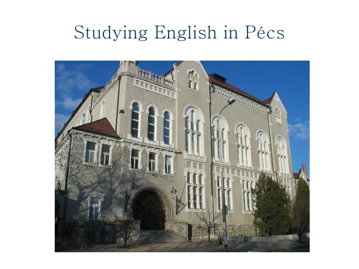 Studying English in Pécs