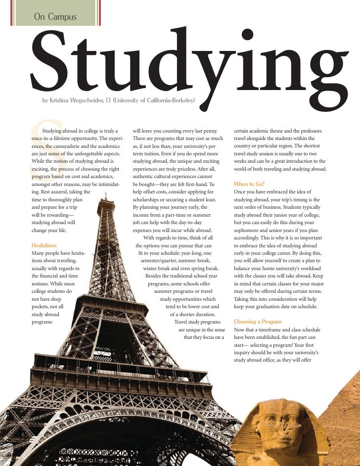 On Campus     Studying     by Kristina Wegscheider, Π (University of California-Berkeley)     S       Studying abroad in c...