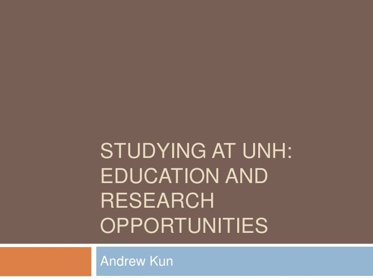 Studying at UNH: Education and Research Opportunities<br />Andrew Kun<br />