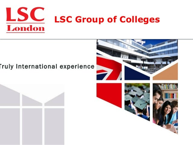 LSC Group of Colleges Truly International experience