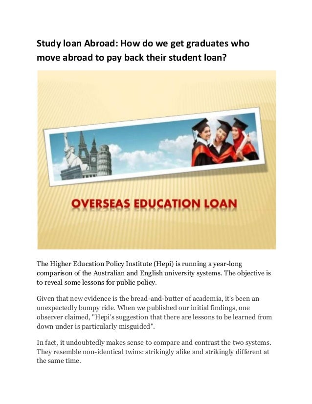 Study loan abroad how do we get graduates who move abroad for Learn mortgage