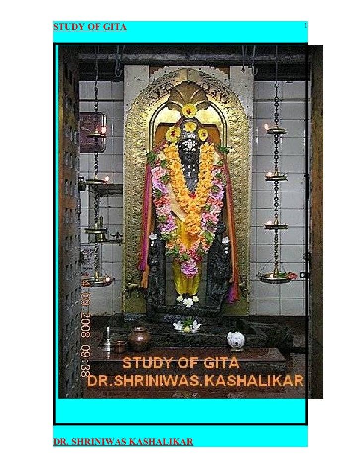 Study Of Bhagavad Gita  Dr. Shriniwas J. Kashalikar