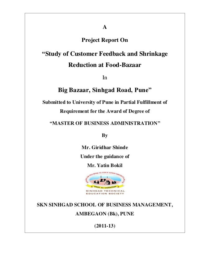 """A                  Project Report On """"Study of Customer Feedback and Shrinkage            Reduction at Food-Bazaar        ..."""