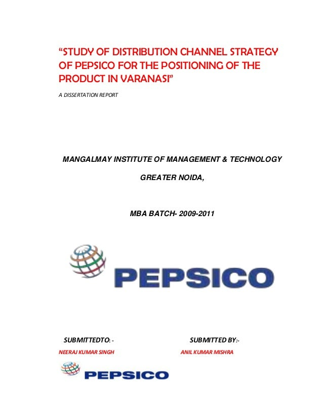 Study of distribution channel strategy of pepsico for the positioning of the product in varanasi