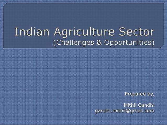 Prepared by,            Mithil Gandhigandhi.mithil@gmail.com