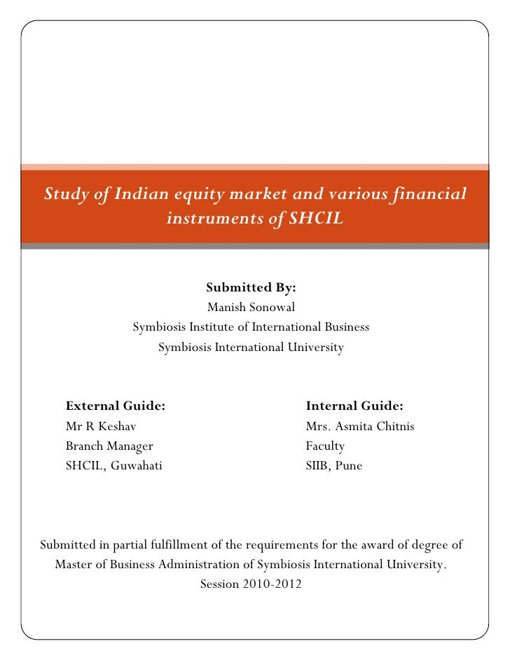 Study of Indian equity market and various financial               instruments of SHCIL                              Submit...