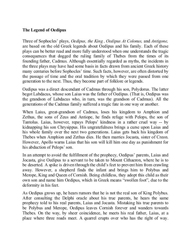 analytical essay example oedipus the king Analytical essay example: oedipus the king pages: 2 (651 words) published: august 12, 2012 in the opening of oedipus the king, oedipus is portrayed as a caring and compassionate person.