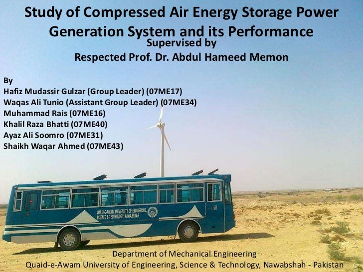 Study of Compressed Air Energy Storage Power Generation System and its Performance