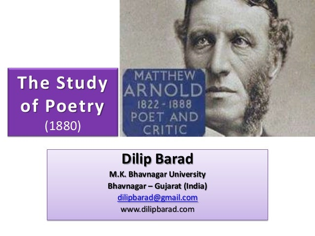 the study of poetry mathew Introduction: matthew arnold: the writer as touchstone study of poetry the remaining essays contemplate and explore the arnoldian style of thought.