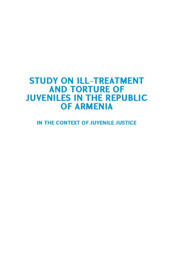 Study on ill treatment and torture of juveniles in the republic of Armenia