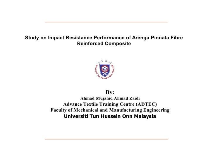 Study on Impact Resistance Performance of Arenga Pinnata Fibre                     Reinforced Composite                   ...