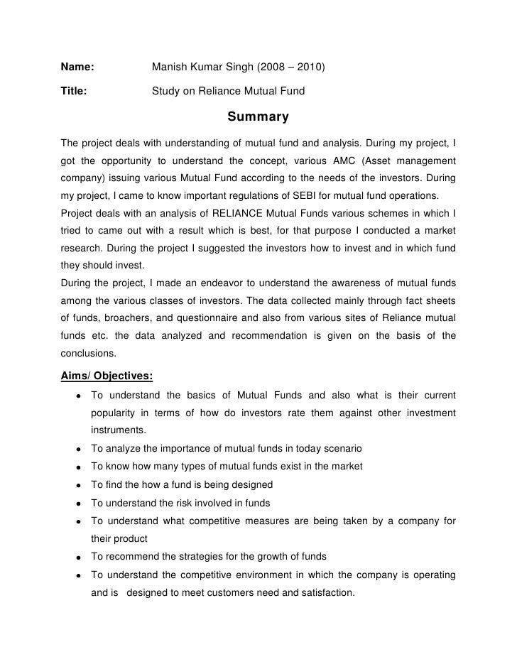 Name: Manish Kumar Singh (2008 – 2010)<br />Title: Study on Reliance Mutual Fund<br />Summary<br />The project deals with ...