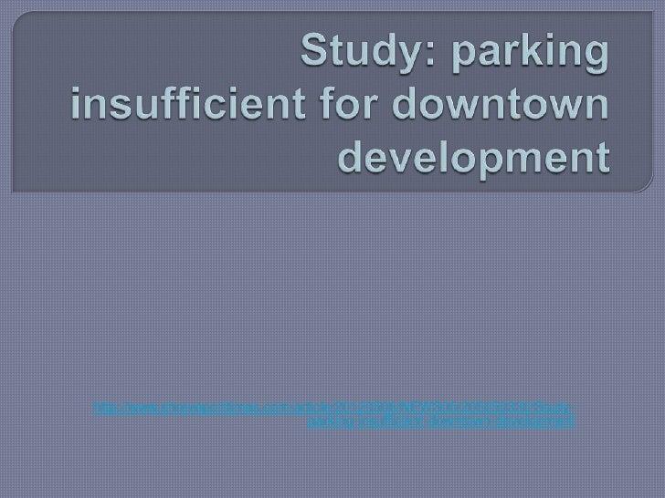 Study: parking insufficient for downtown development