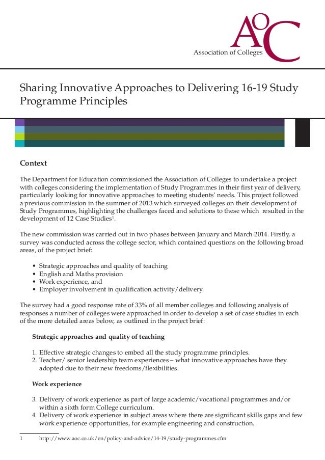 Sharing Innovative Approaches to Delivering 16-19 Study Programme Principles Context The Department for Education commissi...