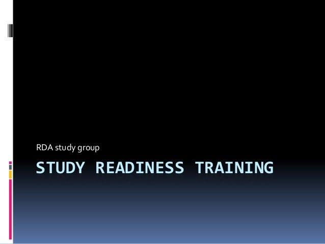 Study Readiness Training RDA