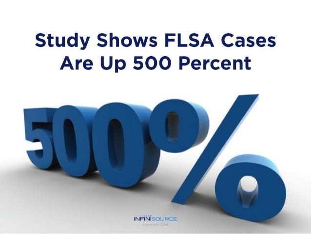 Study Shows FLSA Cases Are Up 500 Percent