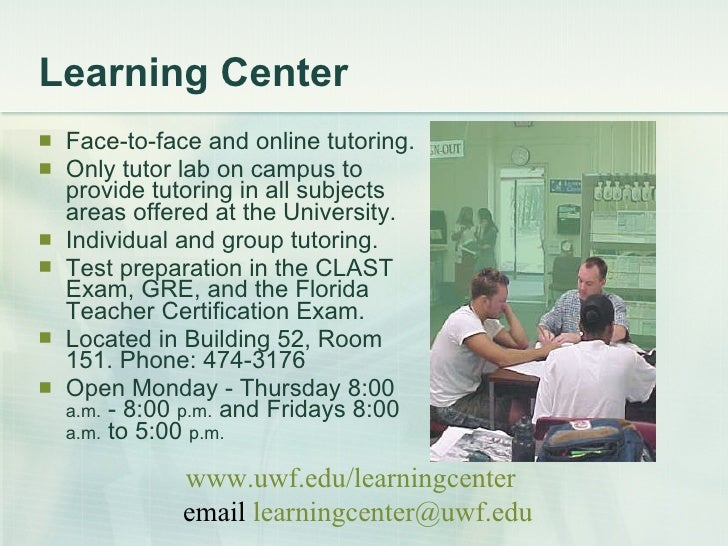 Learning Center <ul><li>Face-to-face and online tutoring.  </li></ul><ul><li>Only tutor lab on campus to provide tutoring ...