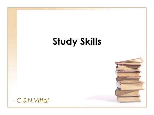 Study Skills  - C.S.N.Vittal