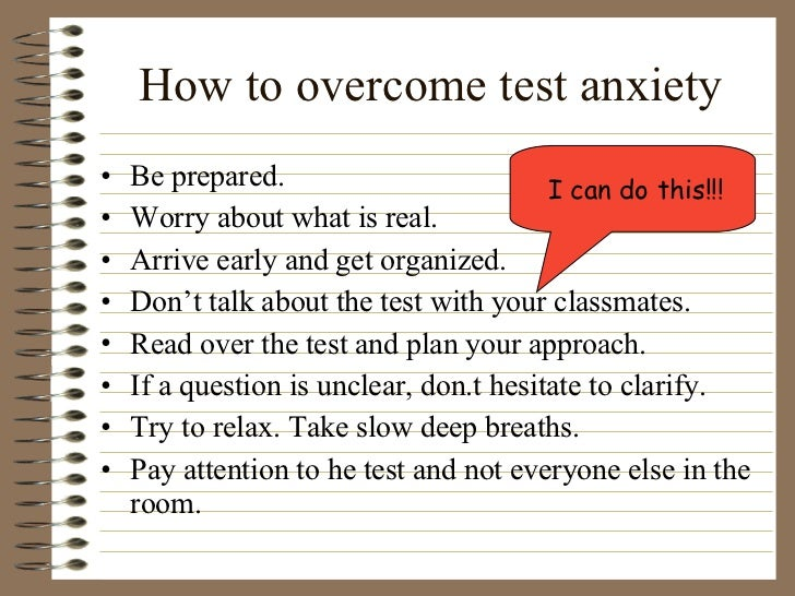 overcome essay writing anxiety Test anxiety can be overcome by relaxation, an attitude/mindset shift, and studying so much that you can answer any question about the topic, true or false and explain why write an essay of approximately 500 words that contains a definition of test anxiety and explain why it is a problem.
