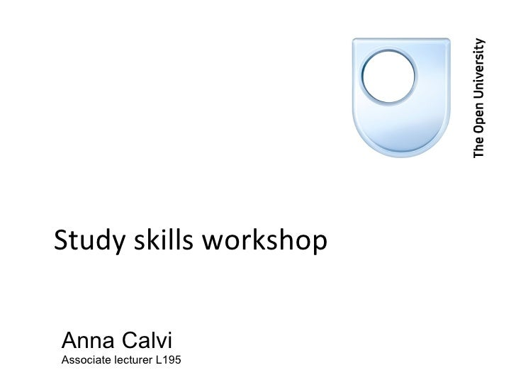Study skills workshop Anna Calvi Associate lecturer L195